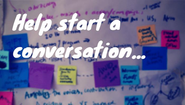 Help start a conversation...