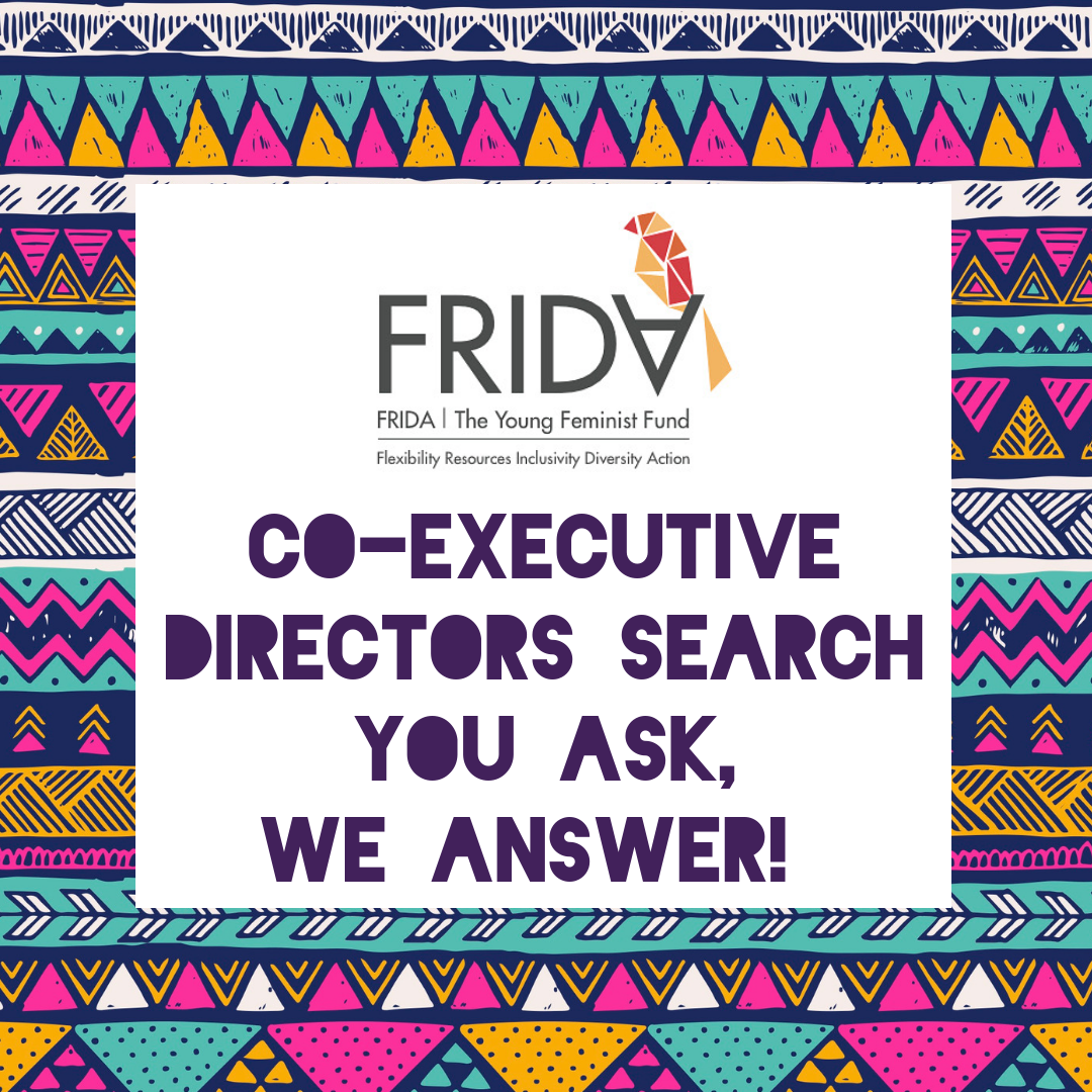 Co-EXECUTIVE DIRECTORS SEARCH (1) - Co-EXECUTIVE DIRECTORS SEARCH (1) - FRIDA The Young Feminist ...