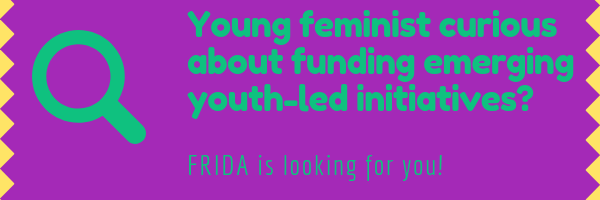 2018 The Year That Was (1) - 2018 The Year That Was (1) - FRIDA The Young Feminist Fund